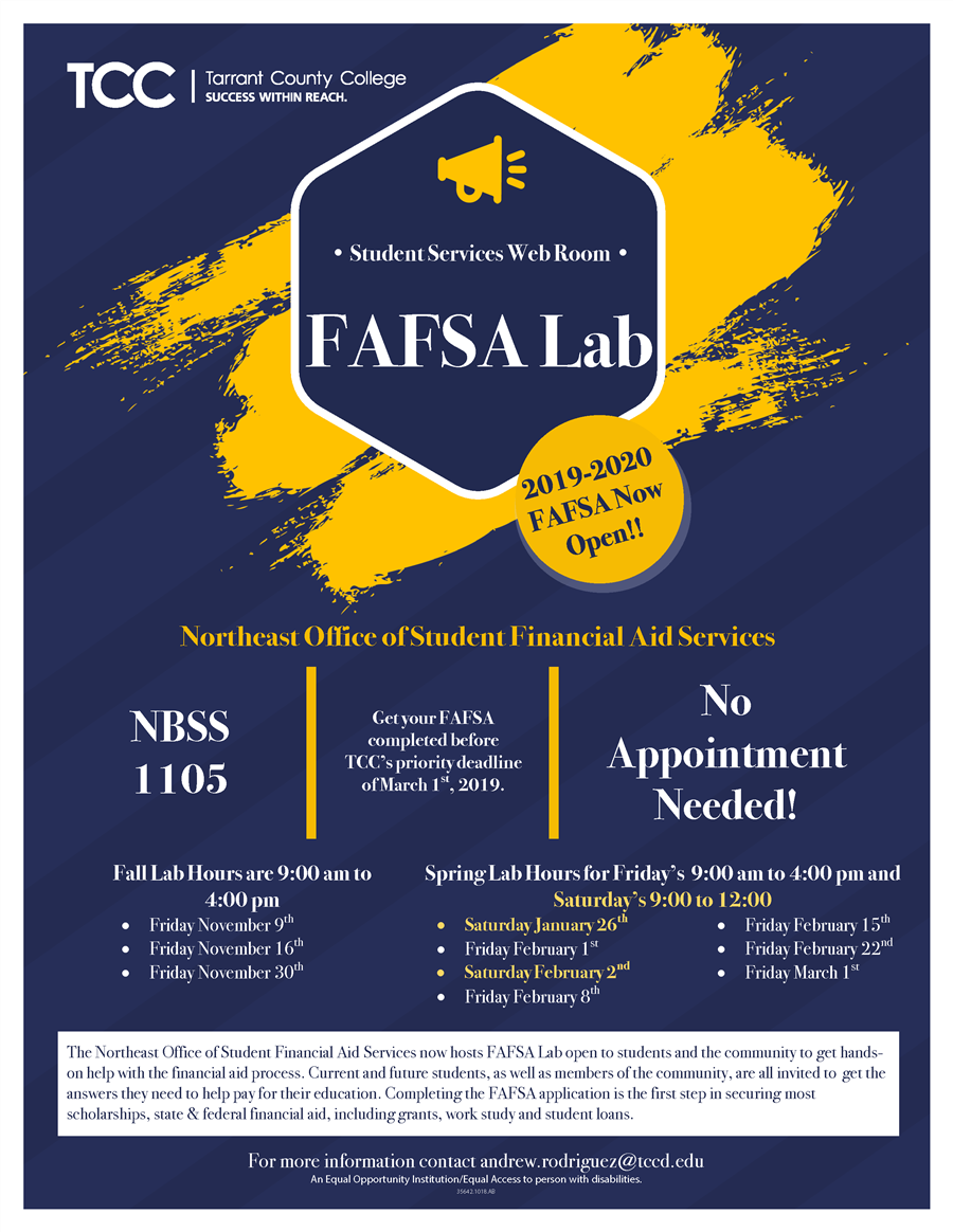 TCC FAFSA Lab No Appointment Needed More info contact andrew.rodriguez@tccd.edu